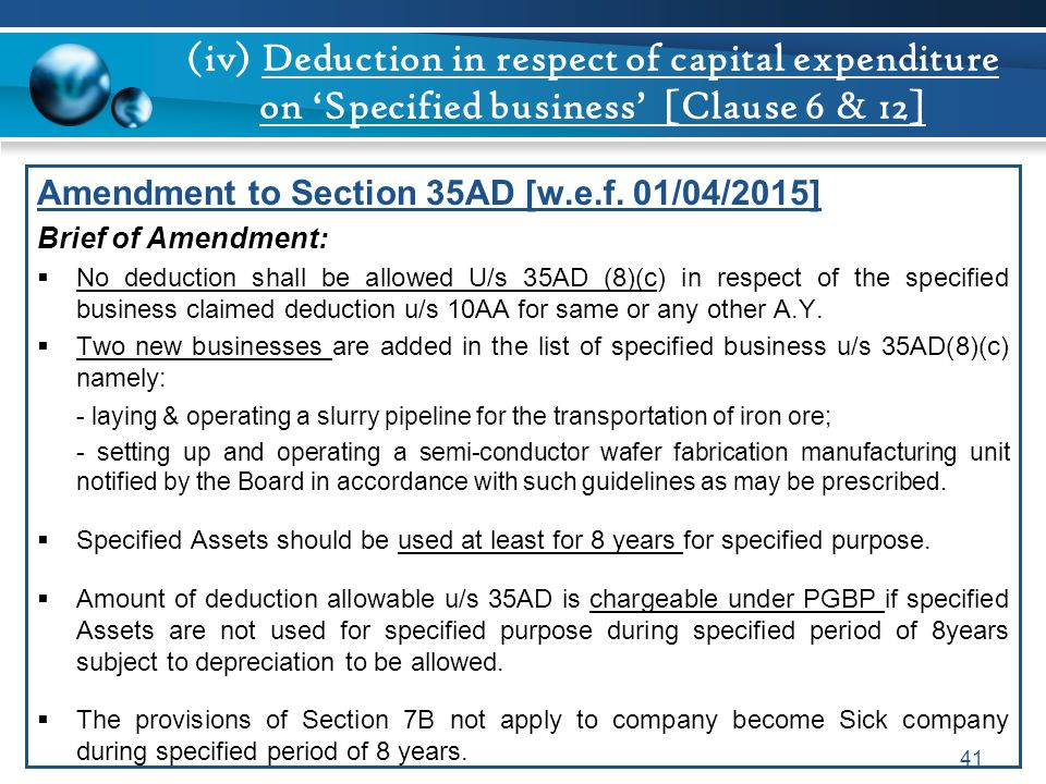 (iv) Deduction in respect of capital expenditure on 'Specified business' [Clause 6 & 12]